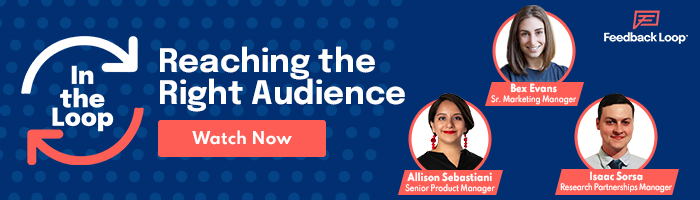 In The Loop: Reaching the Right Audience